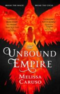 The Unbound Empire by Melissa Caruso