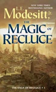 The Magic of Recluce by L. E. Modesitt, Jr.
