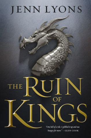 The Ruin of Kings by Jenn Lyons