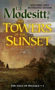 The Towers of the Sunset by L. E. Modesitt, Jr.