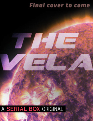 The Vela by Yoon Ha Lee, Becky Chambers, S. L. Huang, and Rivers Solomon