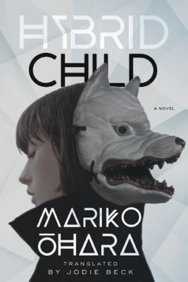 Hybrid Child by Mariko Ohara Cover