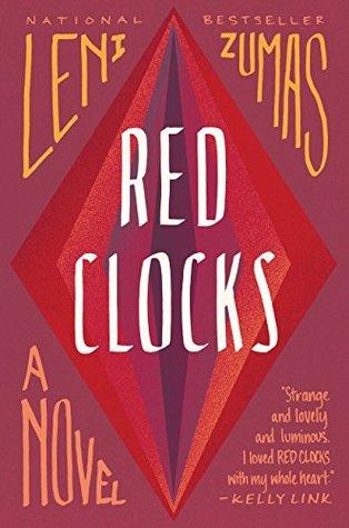 Red Clocks - Leni Zumas - Book Cover