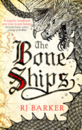 The Bone Ships - RJ Barker - Book Cover