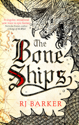The Bone Ships - RJ Barker - Book Cover