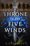 The Throne of the Five Winds - S. C. Emmett - Book Cover
