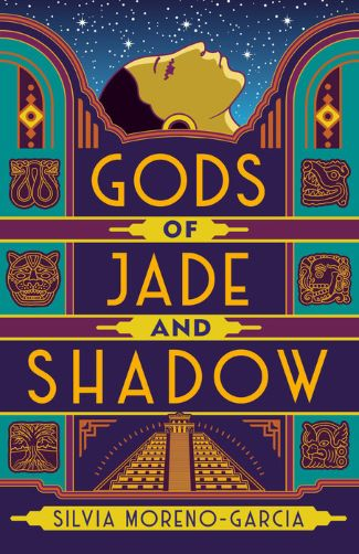 Gods of Jade and Shadow by Silvia Moreno-Garcia - Book Cover