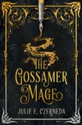 The Gossamer Mage - Julie E. Czerneda - Book Cover