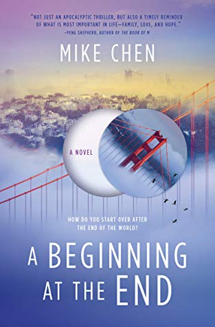 A Beginning at the End by Mike Chen - Book Cover
