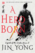 A Hero Born by Jin Yong - Book Cover