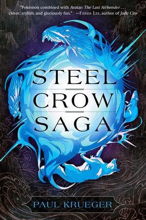 Steel Crow Saga by Paul Krueger - Book Cover