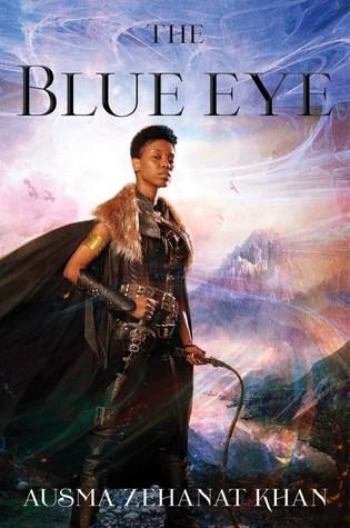 The Blue Eye by Ausma Zehanat Khan - Book Cover