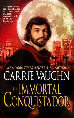 The Immortal Conquistador by Carrie Vaughn - Book Cover