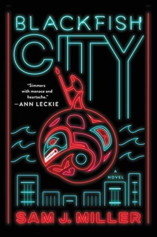 Blackfish City by Sam J. Miller - Book Cover
