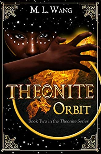 Theonite: Orbit by M. L. Wang - Book Cover