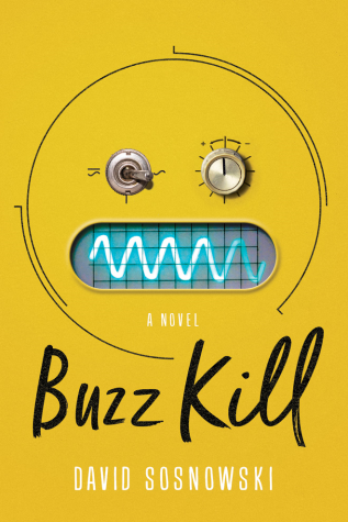 Buzz Kill by David Sosnowski - Book Cover