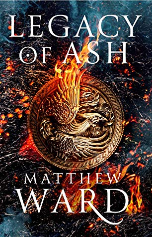 Legacy of Ash by Matthew Ward - Book Cover