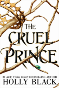 The Cruel Prince by Holly Black - Book Cover