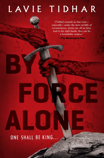 By Force Alone by Lavie Tidhar - Book Cover