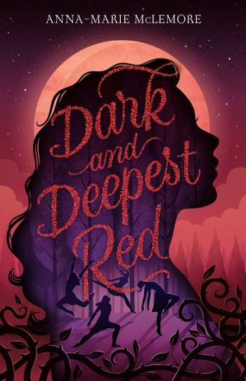 Dark and Deepest Red by Anna-Marie McLemore - Book Cover