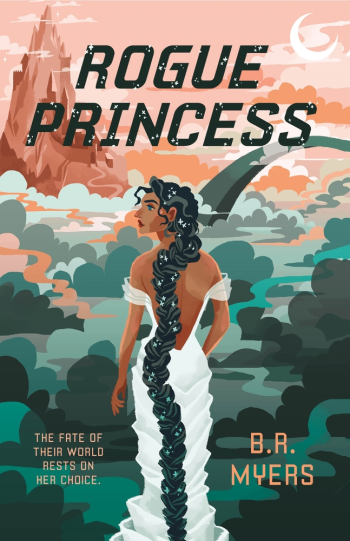 Rogue Princess by B.R. Myers - Book Cover