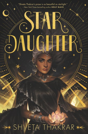 Star Daughter by Shveta Thakrar - Book Cover