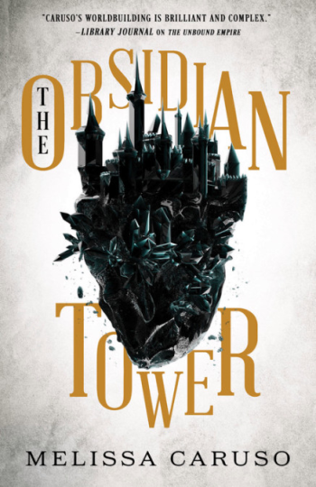 The Obsidian Tower by Melissa Caruso - Book Cover