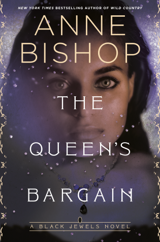 The Queen's Bargain by Anne Bishop - Book Cover