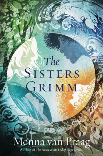 The Sisters Grimm by Menna van Praag - Book Cover