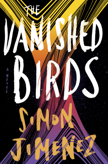 The Vanished Birds by Simon Jimenez - Book Cover