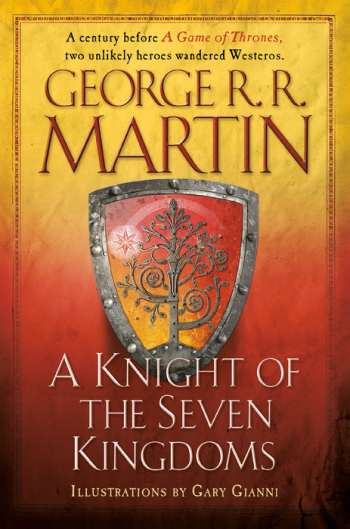 A Knight of the Seven Kingdoms by George R. R. Martin - Book Cover