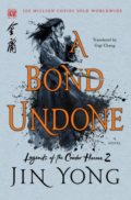 A Bond Undone by Jin Yong - Book Cover