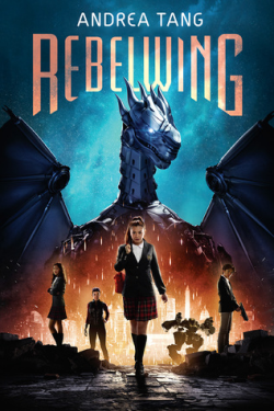 Rebelwing by Andrea Tang Book Cover