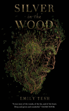 Silver in the Wood by Emily Tesh Book Cover