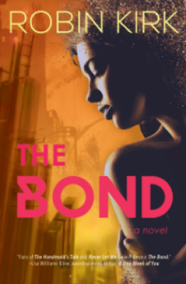 The Bond by Robin Kirk Book Cover