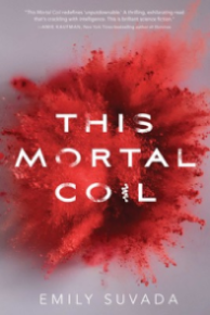 This Mortal Coil by Emily Suvada Book Cover