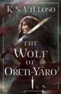 The Wolf of Oren-Yaro by K. S. Villoso Book Cover