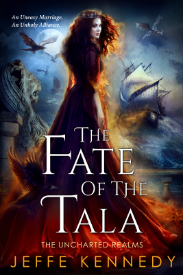 The Fate of the Tala by Jeffe Kennedy Book Cover