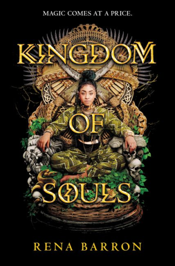 Kingdom of Souls by Rena Barron - Book Cover