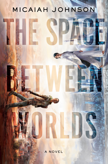The Space Between Worlds by Micaiah Johnson - Book Cover