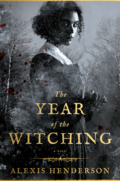 The Year of the Witching by Alexis Henderson - Book Cover
