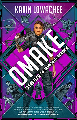 Omake by Karin Lowachee - Cover Image