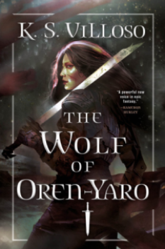 The Wolf of Oren-Yaro by K. S. Villoso - Book Cover