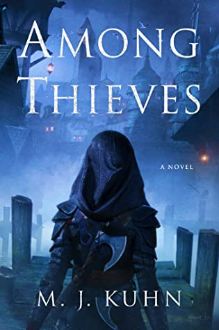 Among Thieves by M. J. Kuhn - Book Cover