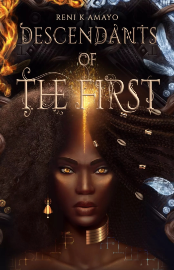 Descendants of the First by Reni K Amayo - Cover Image