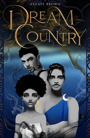 Dream Country by Ashaye Brown - Cover Image
