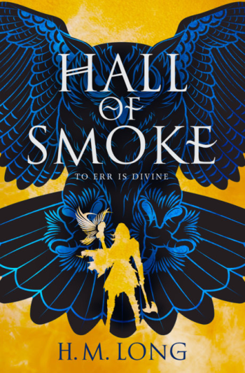 Hall of Smoke by H. M. Long - Cover Image