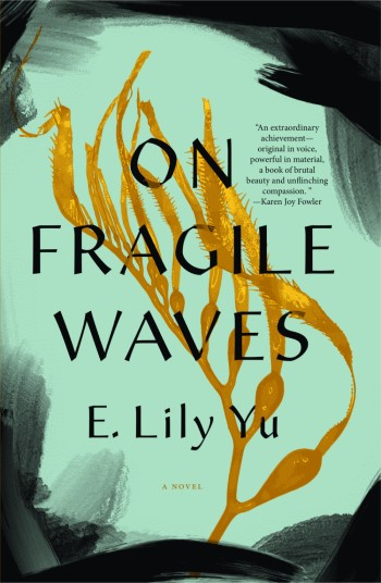 On Fragile Waves by E. Lily Yu - Cover Image