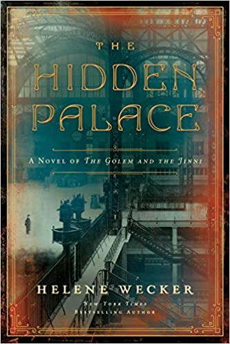 The Hidden Palace by Helene Wecker - Cover Image