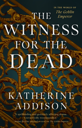 The Witness for the Dead by Katherine Addison - Cover Image